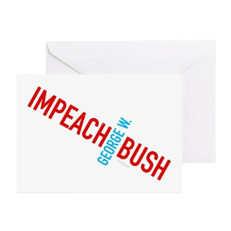 Impeach George W. Bush Greeting Cards (Package of