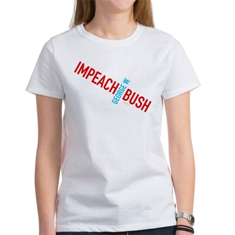 Impeach George W. Bush Womens T-Shirt