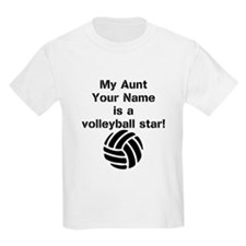 My Aunt Is A Volleyball Star (Custom) T-Shirt