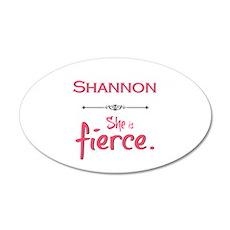 Shannon is fierce Wall Decal