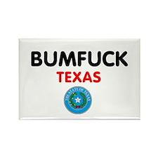 BUMFUCK - TEXAS Magnets