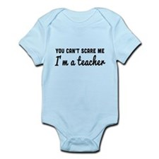 Can't scare me I'm a teacher Body Suit