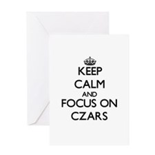 Keep Calm and focus on Czars Greeting Cards