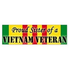 Proud Sister of a Vietnam Vet Bumper Bumper Sticker