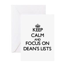 Keep Calm and focus on Dean's Lists Greeting Cards