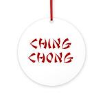 Ching Chong Ornament (Round)