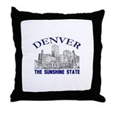 Denver . . . The Sunshine Sta Throw Pillow