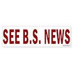 Bumper Sticker:See B.S. News