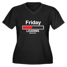 Friday loading please wait Plus Size T-Shirt