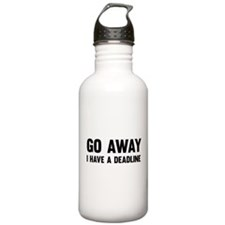 Go away I have a deadline Water Bottle