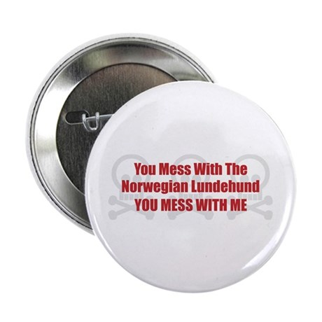 "Mess With Lundehund 2.25"" Button (100 pack)"