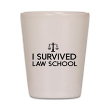 I survived law school Shot Glass