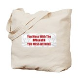 Mess With Mudi Tote Bag