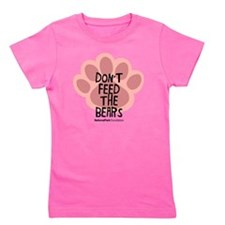 Don't Feed the Bears Girl's Tee