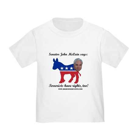 McCain: Terrorists Rights Toddler T-Shirt