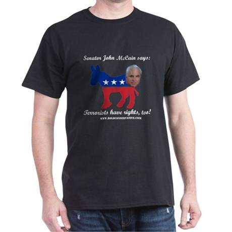 McCain: Terrorists Rights Dark T-Shirt