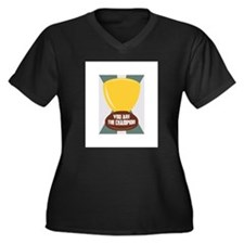 You Are The Champion Plus Size T-Shirt