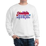 Grandkids - All the fun! Sweatshirt