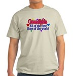 Grandkids - All the fun! Light T-Shirt