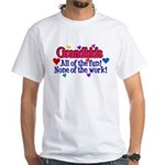 Grandkids - All the fun! White T-Shirt