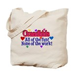 Grandkids - All the fun! Tote Bag