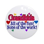 Grandkids - All the fun! Ornament (Round)