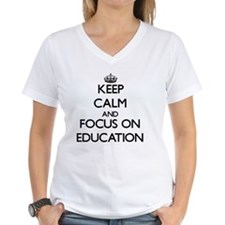 Keep Calm and focus on EDUCATION T-Shirt