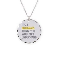 Its A Bluegrass Thing Necklace Circle Charm