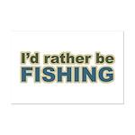 I'd Rather be Fishing Fish Mini Poster Print