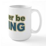 I'd Rather be Fishing Fish Large Mug