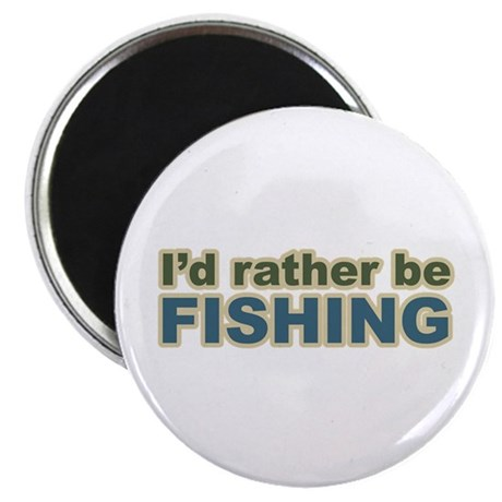 I'd Rather be Fishing Fish Magnet