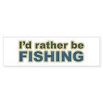 I'd Rather be Fishing Fish Bumper Sticker