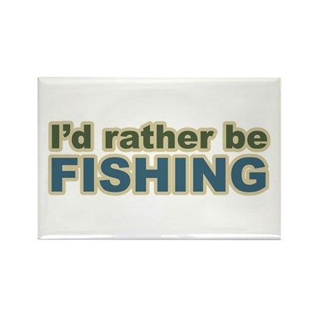I'd Rather be Fishing Fish Rectangle Magnet (100 p