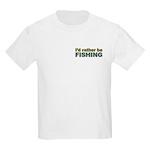 I'd Rather be Fishing Fish Kids Light T-Shirt