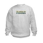 I'd Rather be Fishing Fish Kids Sweatshirt