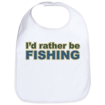 I'd Rather be Fishing Fish Bib
