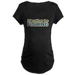 I'd Rather be Fishing Fish Maternity Dark T-Shirt