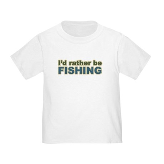 I'd Rather be Fishing Fish Toddler T-Shirt
