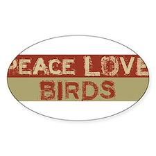 Peace Love Birds BS Decal