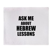 Ask me about Hebrew lessons Throw Blanket