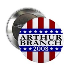 Limited Edition Arthur Branch Campaign Button