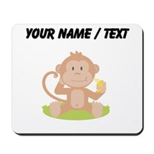 Custom Monkey Eating Banana Mousepad