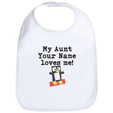 My Aunt Loves Me Penguin (Custom) Bib