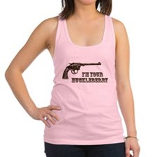 I'm Your Huckleberry Western Gun Racerback Tank To