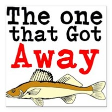 "The One That Got Away Square Car Magnet 3"" x 3"""