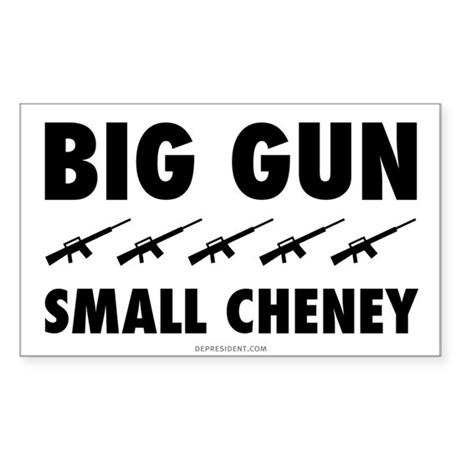 Big Gun - Small Cheney Rectangle Sticker