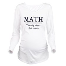 Math The Only Subject That Counts Long Sleeve Mate