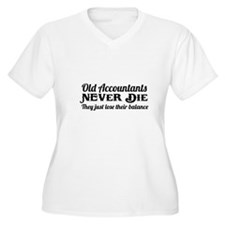 Old accountants never die Plus Size T-Shirt