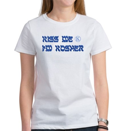 Kiss Me I'm Kosher Women's T-Shirt