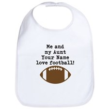 Me And My Aunt Love Football Bib